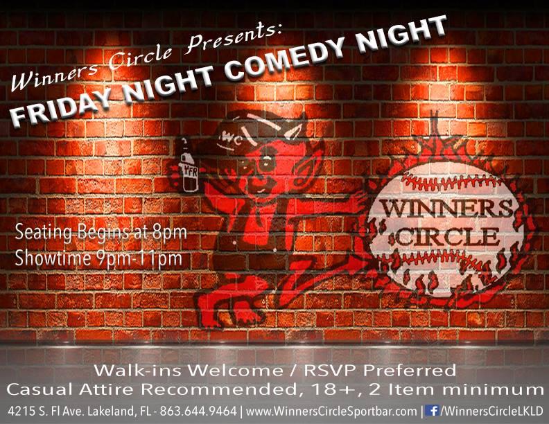 Winners Circle Friday Night Comedy Night - Lakeland, FL