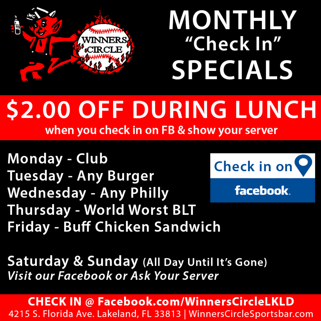 Winners Circle Monthly Check In Lunch Specials