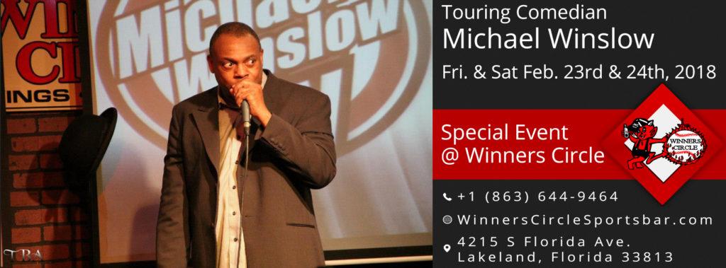 Comedy Night with Michael Winslow at Winners Circle Lakeland Florida