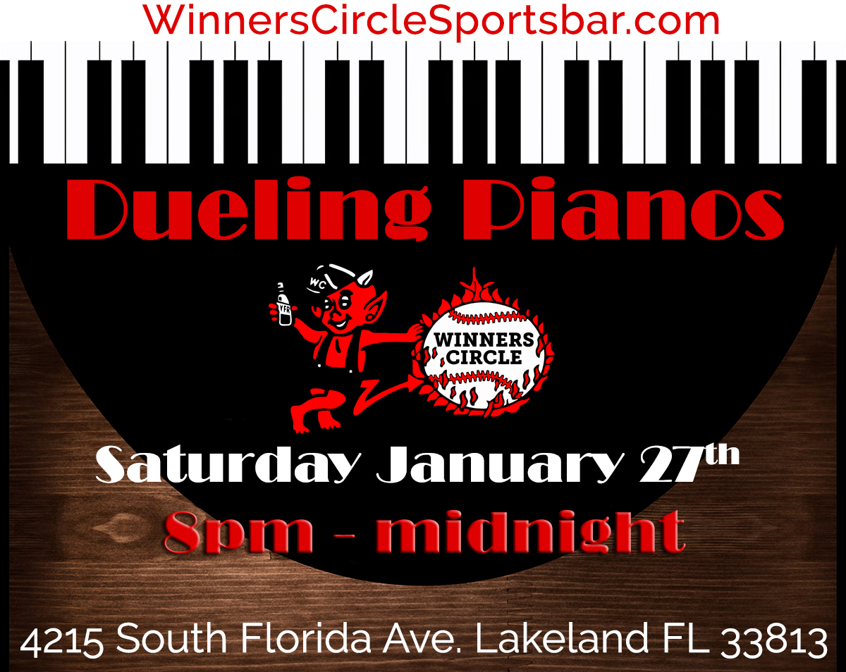 Winners Circle Lakeland Florida - Dueling Pianos - Jan 27th